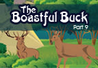 The Boastful Buck, Part 9