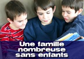 Famille nombreuse sans enfants -Vayétsé