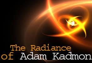 The Radiance of Adam Kadmon