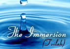 The Immersion (T'vilah)