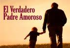 El Verdadero Padre Amoroso