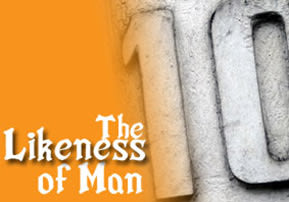 The Likeness of Man