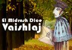El Midrash Dice - Vaishlaj