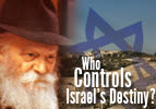 Who Controls Israel's Destiny?