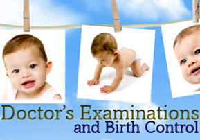 Doctor's Examinations and Birth Control