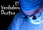 El Verdadero Doctor