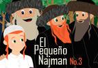 El Pequeño Najman #3