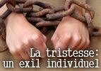 La tristesse : un exil individuel