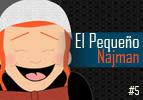 El Pequeño Najman, #5