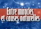 Entre miracles et causes naturelles
