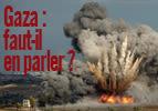 Gaza : faut-il en parler ?