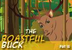 The Boastful Buck, Part 16