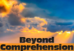 Beyond Comprehension
