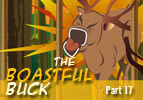 The Boastful Buck, Part 17