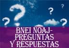 Bnei Noaj - Preguntas y Respuestas