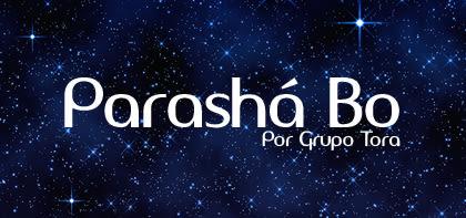 Parashá Bo
