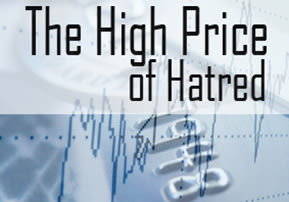 The High Price of Hatred
