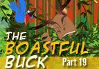The Boastful Buck, Part 19