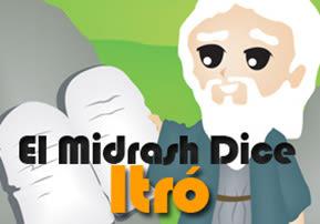 El Midrash Dice - Itro