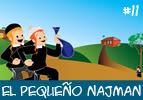 El Pequeño Najman #11