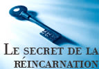 Le secret de la réincarnation - Michpatim