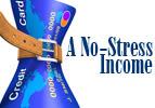 A No-Stress Income
