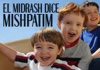 El Midrash Dice - Mishpatim