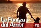 La Fuerza del Amor
