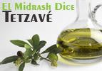 El Midrash Dice - Tetzave