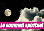 Le sommeil spirituel