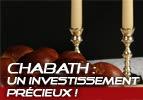 Chabath: un investissement précieux! -Vayéqel
