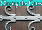 Closing the Gates