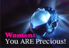 Women: You ARE Precious!