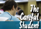 The Careful Student