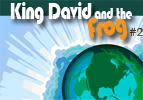 King David and the Frog, Part 2