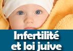 Infertilité et loi juive