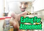 Tetzaveh: Eating for Atonement