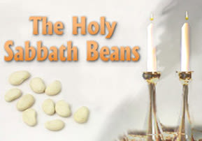 Ki Tisa: The Holy Shabbat Beans