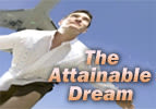 The Attainable Dream