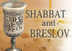 Shabbat and Breslov - Part 1