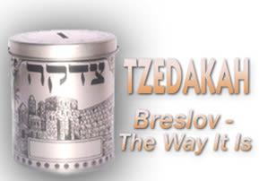 Tzedakah - Breslov The Way It Is
