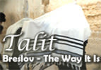 Talit - Breslov The Way It Is