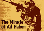 Israel Memorial Day: The Miracle of Ad Halom