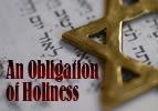 Kedoshiim: An Obligation of Holiness