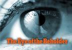 The Eye of the Beholder