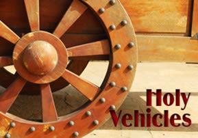 Holy Vehicles