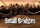 Small Bridges