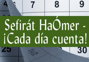 Sefirát HaÓmer - ¡Cada Día Cuenta!