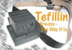 Tefillin - Breslov The Way It Is Part 3