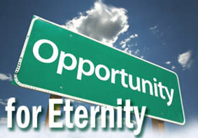 Opportunity for Eternity